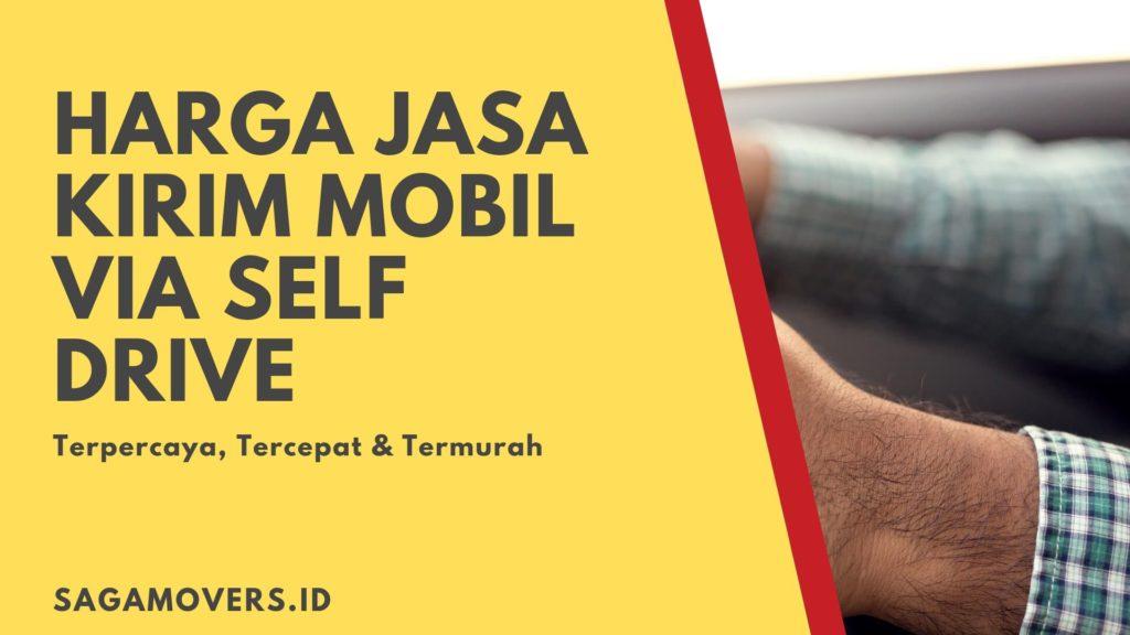harga jasa kirim mobil via self drive